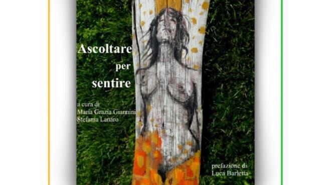 """""""Ascoltare per sentire"""" libro Maria Grazia Giannini e Stefania Lanaro Loano"""