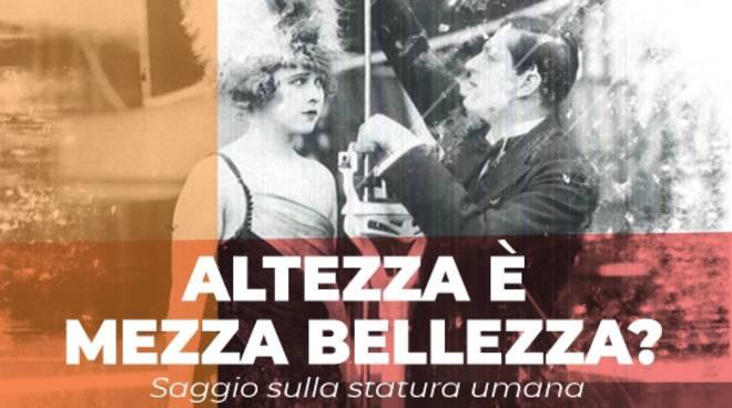 """""""Altezza è mezza bellezza?"""" saggio Maurizio Molan Cairo Montenotte"""