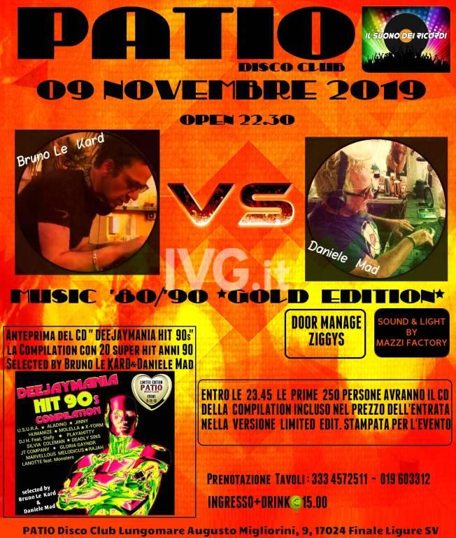 Bruno Le Kard  vs  Daniele Mad   Music 80\\90 Gold Edition   Sabato 09 Novembre  Patio  Finale Ligure