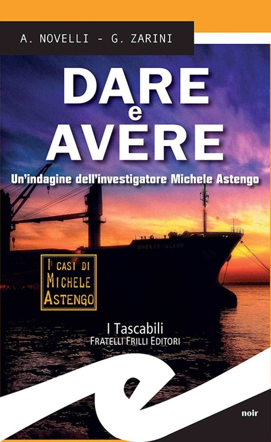 """""""Dare e Avere"""" giallo Andrea Novelli e Gianpaolo Zarini"""