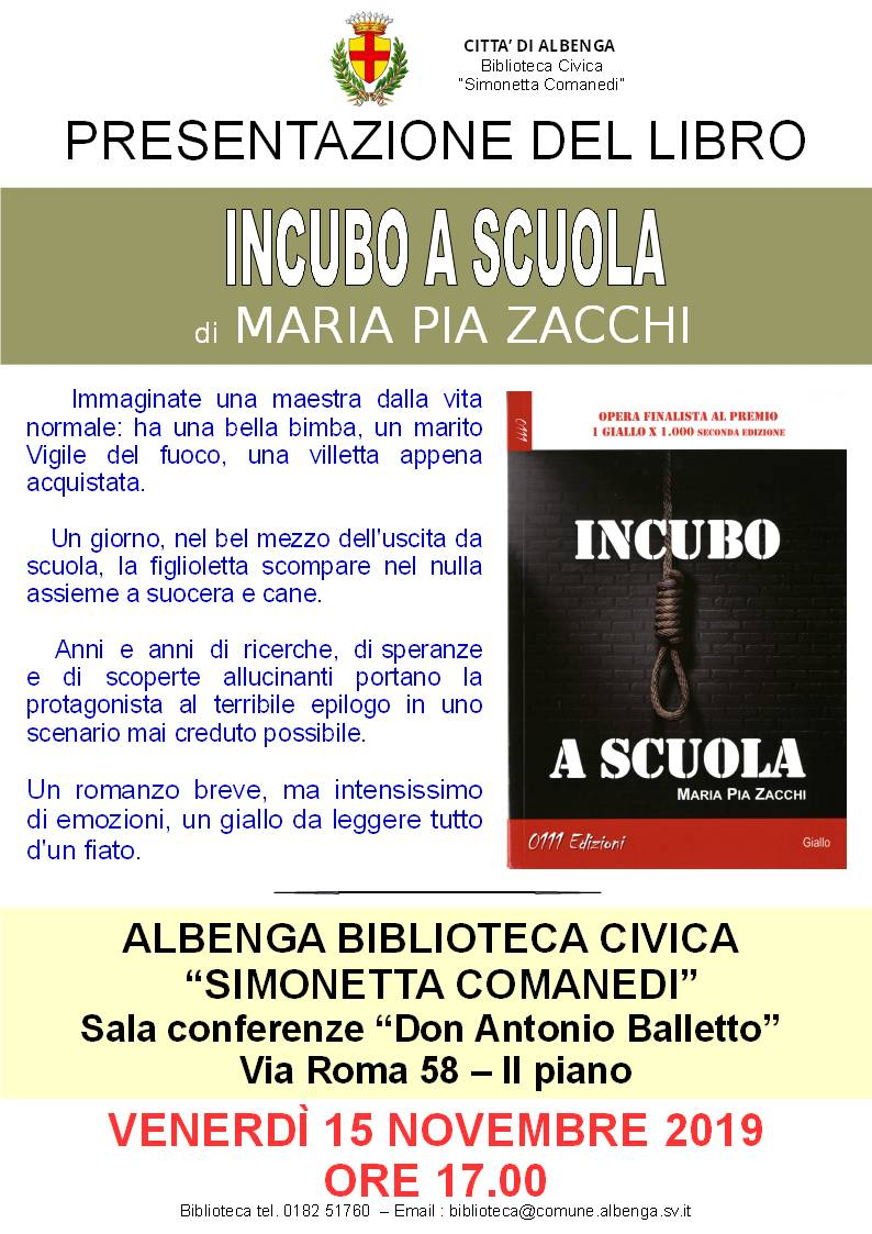 """""""Incubo a scuola"""" romanzo Maria Pia Zacchi Albenga"""