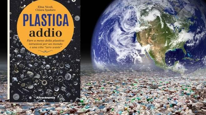 """Plastica addio"" libro Elisa Nicoli educatrice ambientale"
