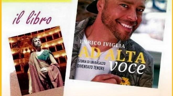 """""""Ad alta voce. Storia di un ragazzo diventato tenore"""" libro Enrico Iviglia Varazze"""