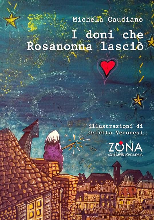"""Presentazione della fiaba  """"I doni che Rosanonna lasciò\"""""""