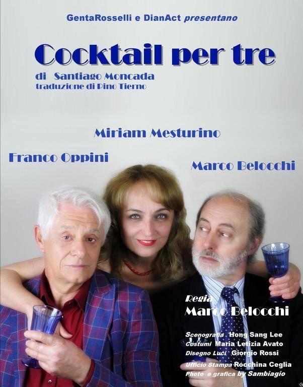 """""""Cocktail per tre"""" Miriam Mesturino, Franco Oppini e Marco Belocchi"""