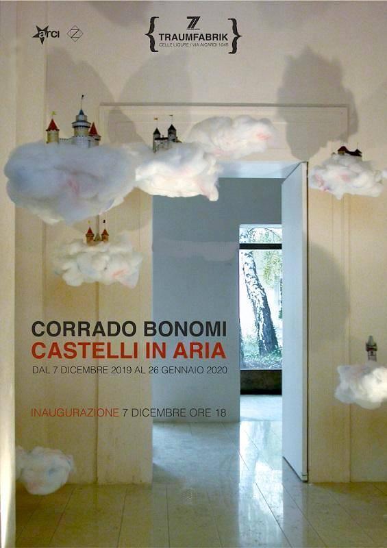 """Castelli in aria"" mostra Corrado Bonomi Traumfabrik Celle Ligure"