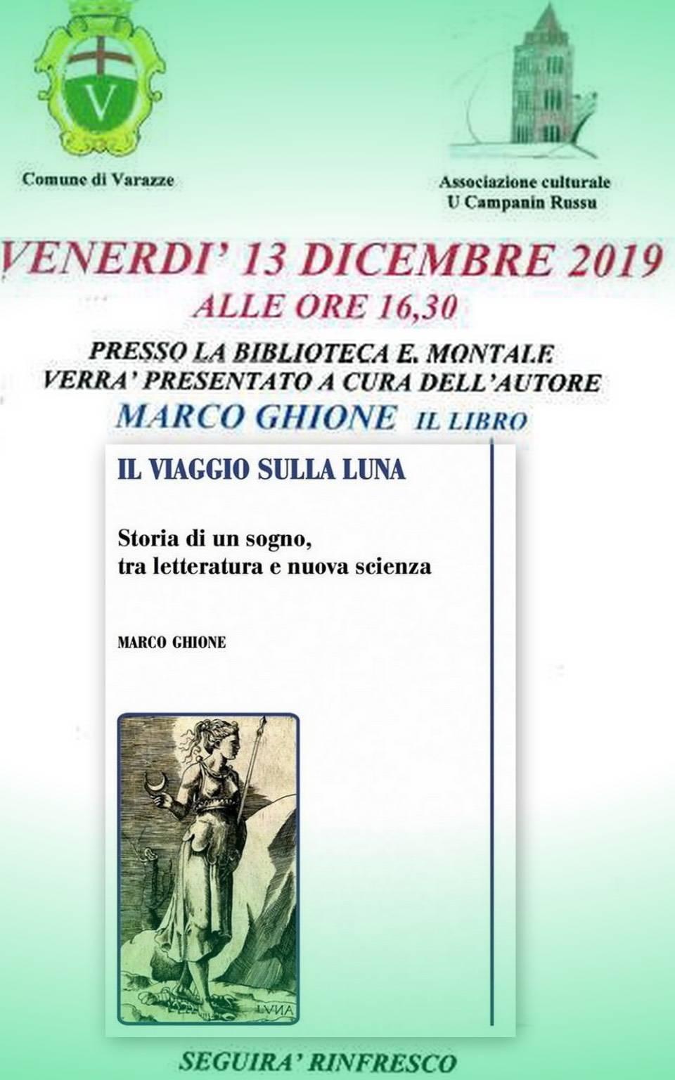 """""""Il viaggio sulla Luna"""" libro Marco Ghione Varazze"""
