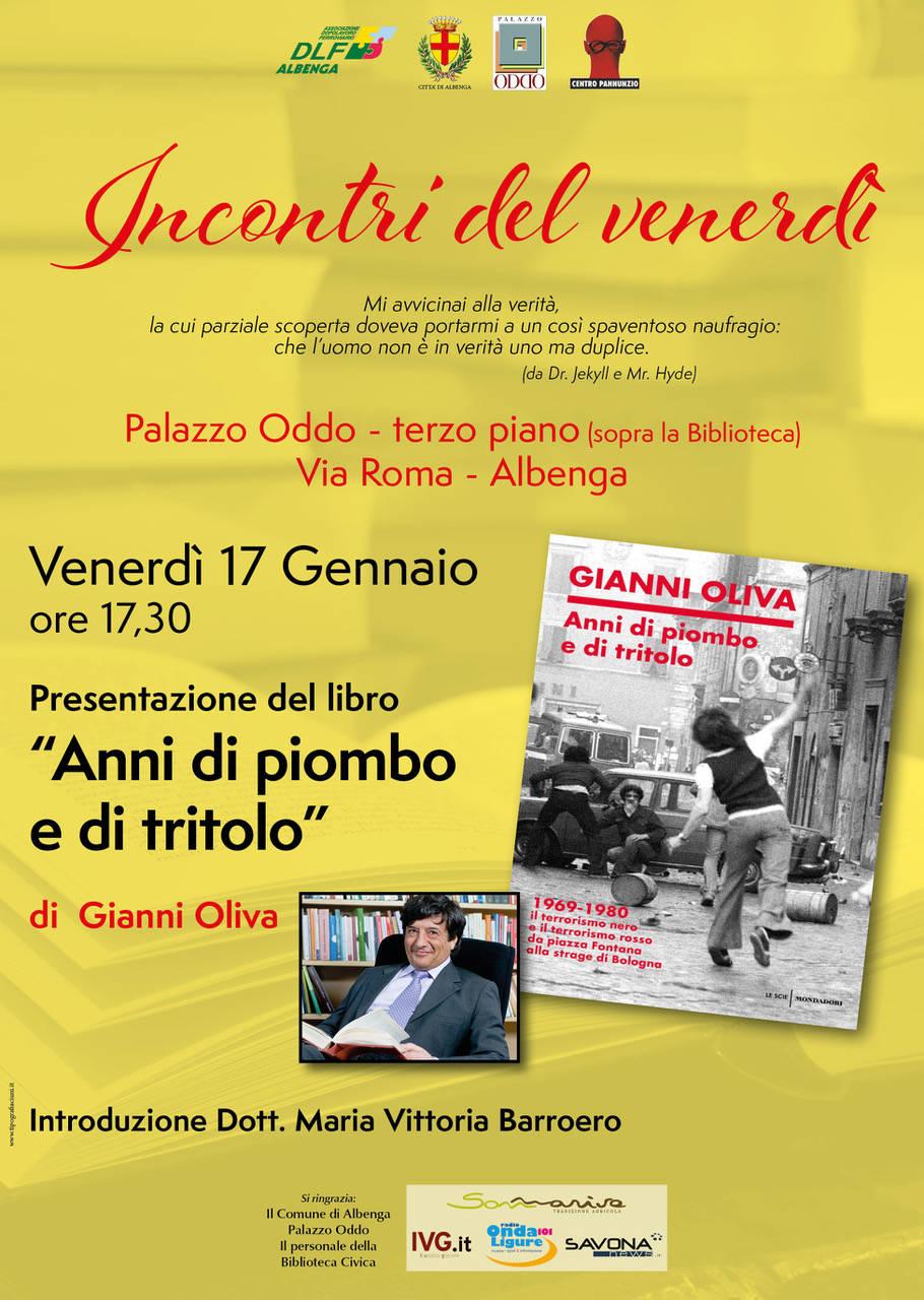 """""""Anni di piombo e di tritolo"""" libro Gianni Oliva Albenga"""