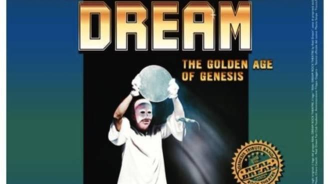 """""""Genesis Dream, the Golden Age of Genesis"""": 1° febbraio 2020 live a Genova con i Real Dream"""