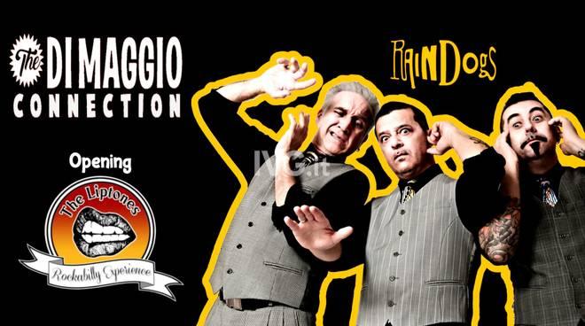 The Di Maggio Connection + The Liptones live at Raindogs House
