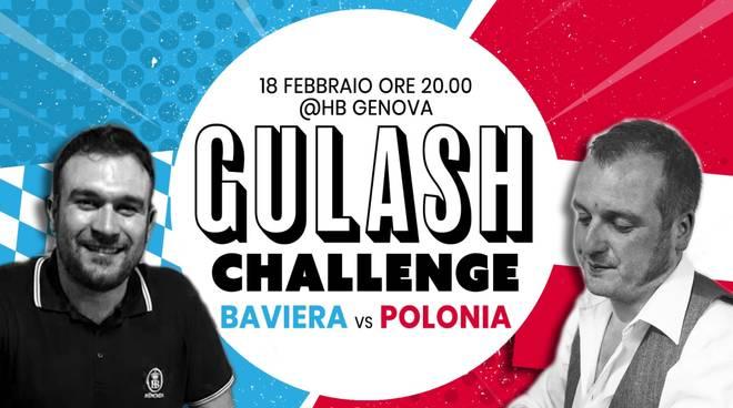 Gulash Challenge: Baviera vs Polonia all\'HB