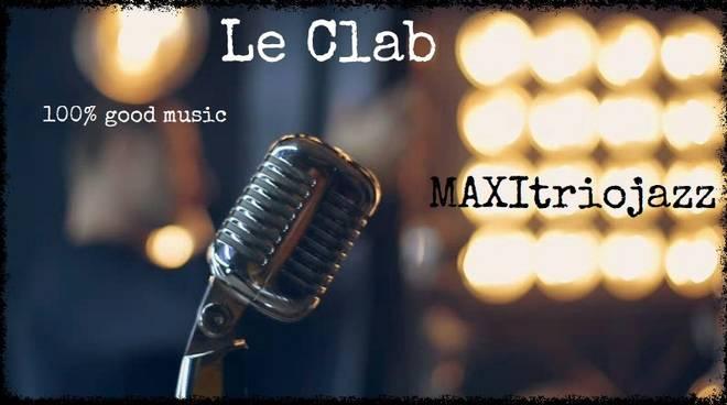Jazz al Le Clab con MaxiTrio