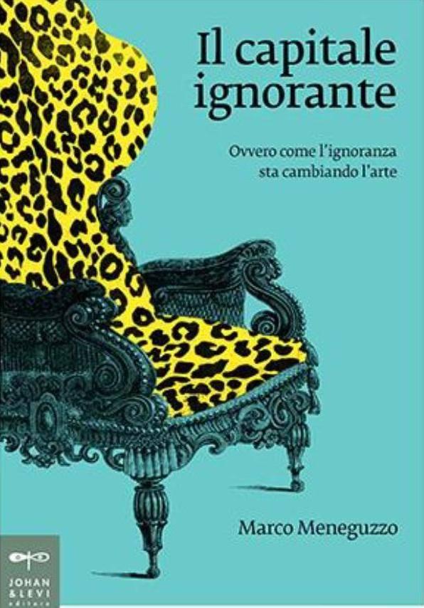 """""""Il capitale ignorante"""" libro Marco Meneguzzo"""