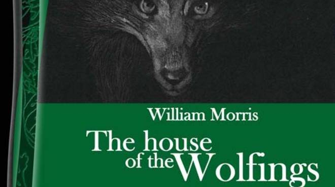 """The house of the Wolfings"" romanzo William Morris"