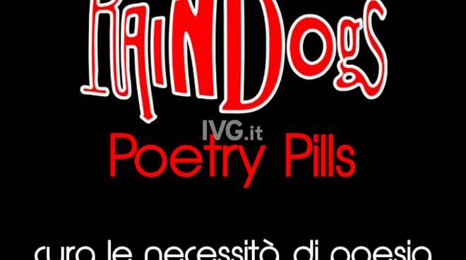 Raindogs Poetry Pills: domenica la terza puntata