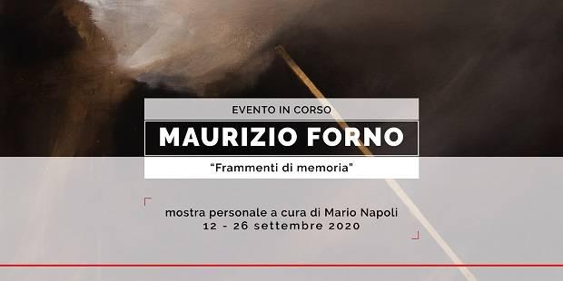 """Maurizio Forno - """"Frammenti di memoria"""""""