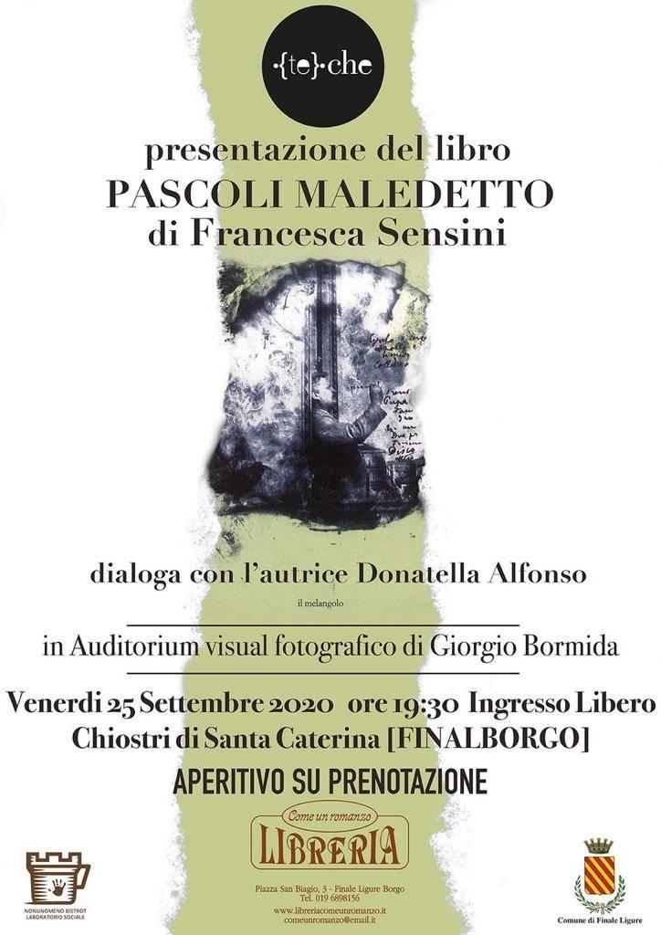 """Finale Ligure """"{Te}che Pills"""" 2020 libro """"Pascoli maledetto"""" Francesca Sensini"""