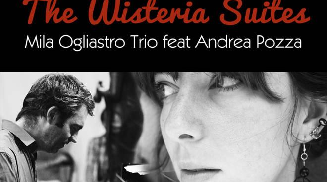 CB SOUND: Concerto ...on line.  The Wisteria Suites Mila Ogliastro Trio feat Andrea Pozza