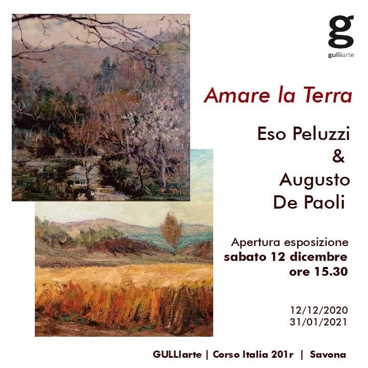 """Savona """"Amare la Terra"""" mostra d'arte Eso Peluzzi e Augusto De Paoli"""