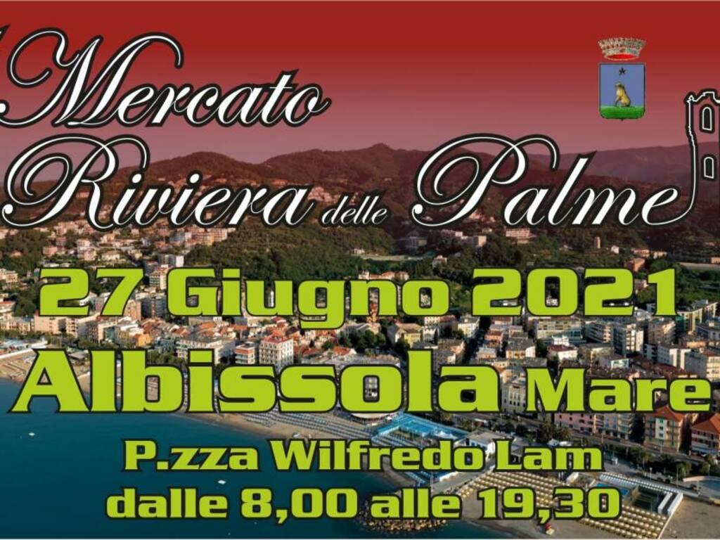 Albissola Marina Mercato Riviera Palme giugno 2021 (social)