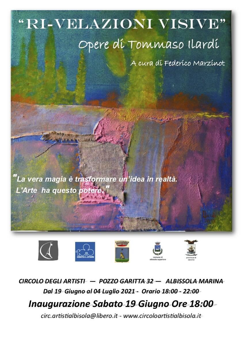 """Albissola Marina """"Ri-velazioni visive"""" mostra Tommaso Ilardi Circolo degli Artisti"""