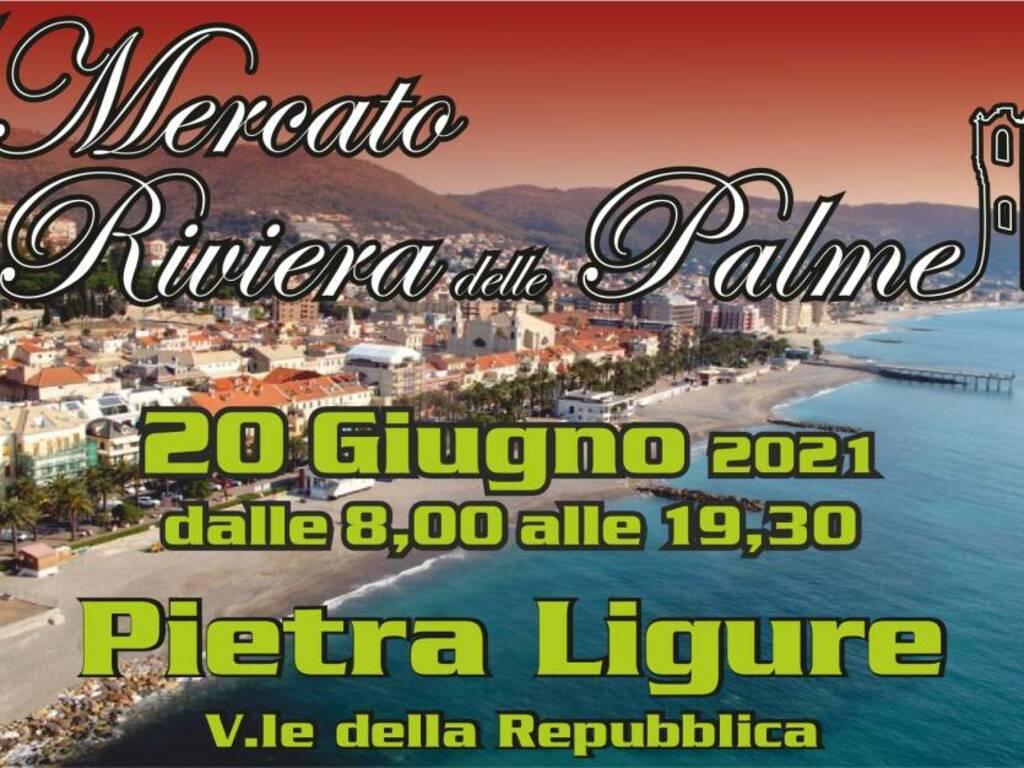 Pietra Ligure Mercato Riviera Palme giugno 2021 (social)
