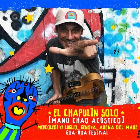 """Genova """"El Chapulìn Solo"""" concerto Manu Chao Goa-Boa Festival"""